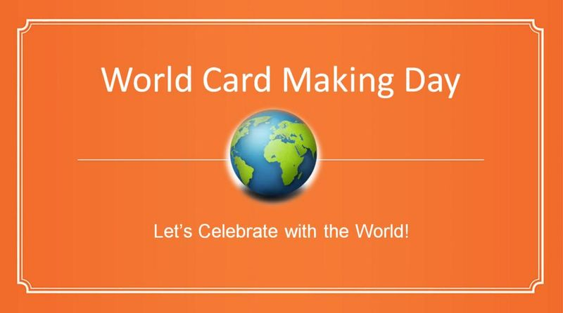 10042014_world_cardmaking_day